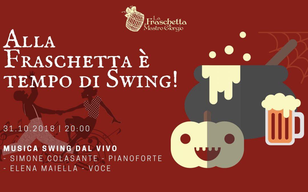 Alla Fraschetta è tempo di Swing!